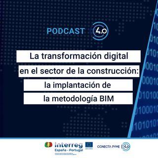 La transformación digital en el sector de la construcción: la implantación de la metodología BIM