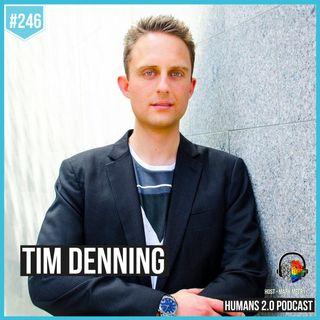 246: Tim Denning   Mental Health & Self-Development In Entrepreneurship