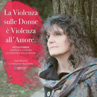25 Novembre#Omaggio alle Donne