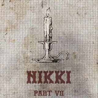The Feeding - Part VII - Nikki