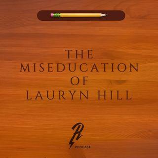 LP 011 LAURYN HILL - THE MISEDUCATION OF LAURYN HILL