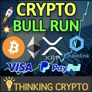 Mega Crypto Bull Run Coming Soon! - PayPal, Visa, MicroStrategy, NYDIG & Bitcoin S2F