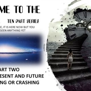 WELCOME TO THE FUTURE PART TWO PAST PRESENT FUTURE CONVERGING OR CRASHING