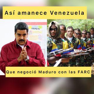 Podcast Así amanece Venezuela (Audio) Jueves #03Jun 2021 Qué negoció Maduro con la guerrilla
