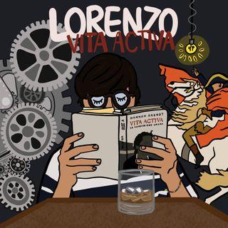 Lorenzo legge… Vita Activa