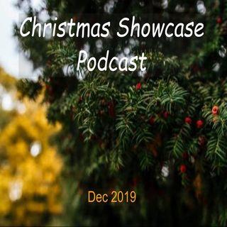 Christmas Showcase Podcast Dec 2019 Episode 2