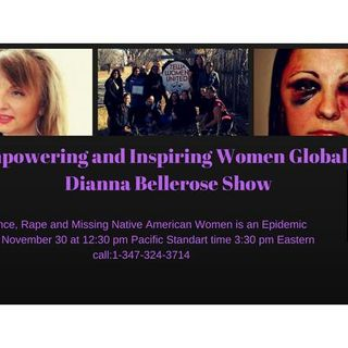 Empowering and Inspiring Women Globally- Missing Native American Women