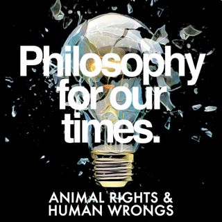 Animal Rights and Human Wrongs | Peter Singer, Christopher Belshaw, Mary-Ann Sieghart, Peter Egan