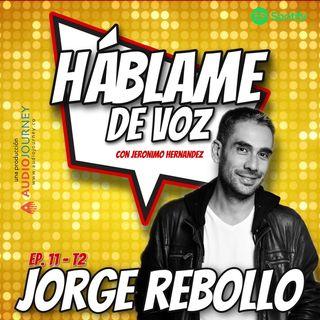 HDV Ep. 11 - INSISTIR ES LA CLAVE con Jorge Rebollo