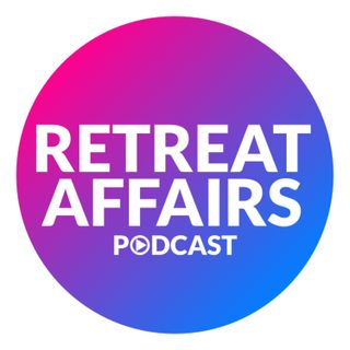 RETREAT AFFAIRS IS COMING