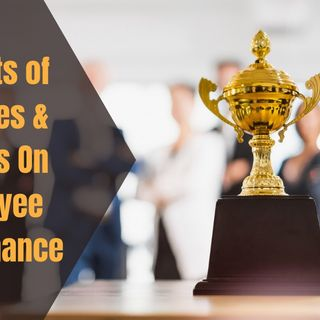 Top Benefits of Trophies & Awards On Employee Performance