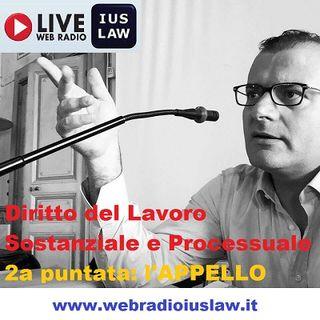 Introduzione al Diritto Sostanziale e Processuale del Lavoro, con l'Avv. Pasquale MAUTONE: L'APPELLO (Seconda puntata)