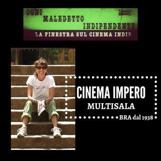 Bra e il Cinema Impero Multisala. Ospite di questa puntata, Stefania Burlando
