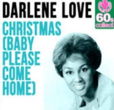 Darlene Love - Christmas - Baby Please Come Home - Time Warp Song of The Day