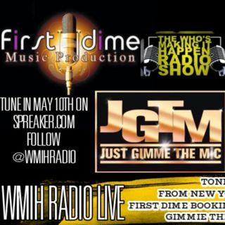 Jewlie Norales First Dime Bookings Debra Coco Just Gimmie The MIC & Vito Biz Bro Media/Marketing Live Call In