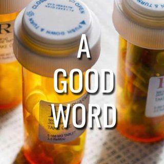 A Good Word - Morning Manna #3154