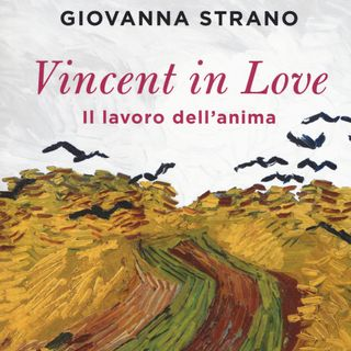 "Giovanna Strano ""Vincent in Love"""