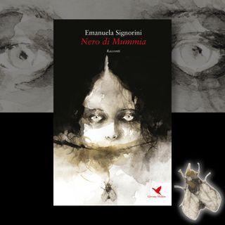 """S02E20 - Emanuela Signorini e """"Nero di Mummia"""""""
