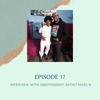 Episode 18 - Independent Artist Mass G Talks With Hip Hop Movement