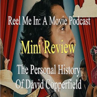 Mini Review: The Personal History of David Copperfield