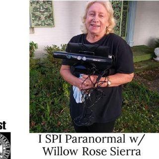 I SPI Paranormal w Willow Rose Sierra 10/4/20