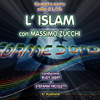 Forme d' Onda - Massimo Zucchi: L' Islam - 30-11-2017