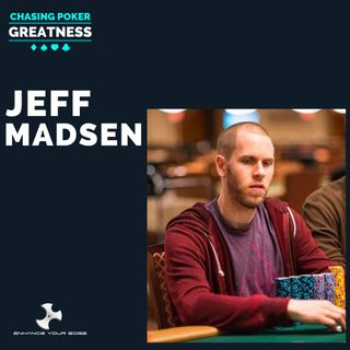 #41 Jeff Madsen: $5.6 Million in Tourney Winnings and 4x WSOP Gold Bracelet Winner