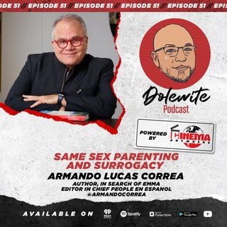 Same Sex Parenting and Surrogacy with Armando Correa