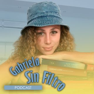 Gabriela Sin Filtro