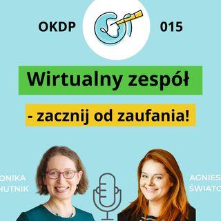 OKDP 015 Wirtualny zespół - zacznij od zaufania!