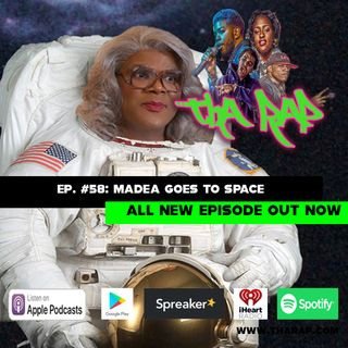 Madea Goes To Space - Episode 58