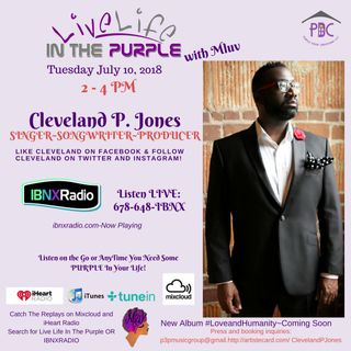 Live Life In The Purple with MLuv - Guests Ella Laura Johannaber and Cleveland P. Jones