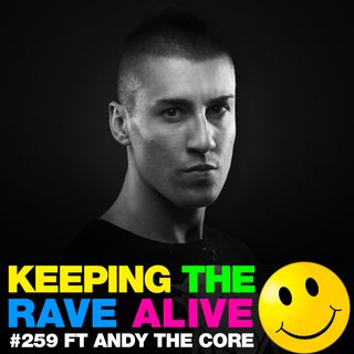 Episode 259: feat. Andy The Core!