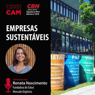 Empresas Sustentáveis (entrevista com Renata Nascimento)