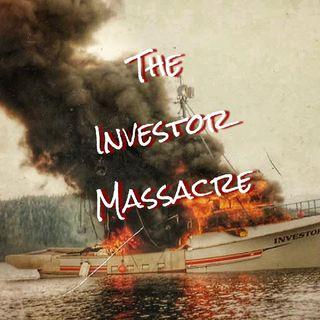 Ep.5: The Investor Massacre