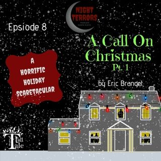 1 NIGHT TERRORS – A CALL ON CHRISTMAS - PART 1
