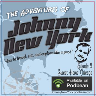 Episode 8- Sweet Home Chicago