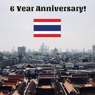 Topic: Six-Year Anniversary in Thailand