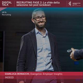 Gianluca Bonacchi | Indeed | Recruiting Fase 2: Le sfide della selezione nel post lockdown