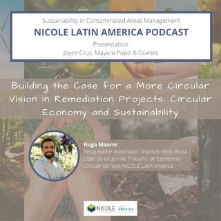 Building the Case for a More Circular Vision in Remediation Projects: Circular Economy and Sustainability