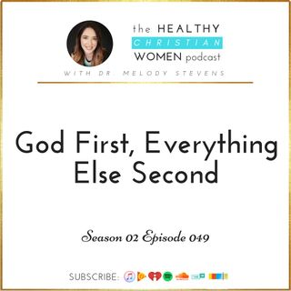 S02 E049: God First, Everything Else Second