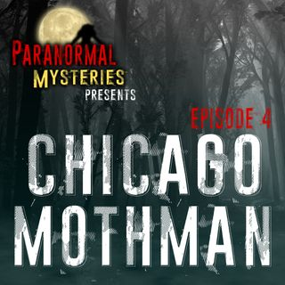 Mothman In Chicago: Phantom Sightings In The Windy City
