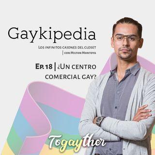 ¿Un centro comercial gay?
