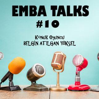EMBA Talks #10 - Belgin Atilgan Yuksel