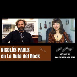 La Ruta del Rock con Nicolás Pauls