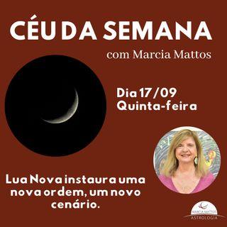 Céu da Semana - Quinta, dia 17/09:  Lua nova em Virgem pede detalhamento, eficácia e preciosismo.