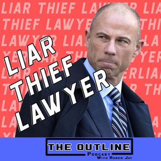 Episode Four: Liar. Thief. Lawyer. The Michael Avenatti Story
