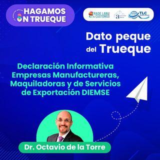 Edición Especial DIEMSE Declaración Informativa Empresas Manufactureras, Maquiladoras y de Servicios de Exportación DIEMSE
