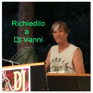 Richiedilo a Dj Vanni #113