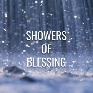 Showers of Blessing - Morning Manna #2704